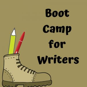 Brown background with brown cartoon boot in lower left corner. Boot has a yellow pencil and red pen sticking out of it. Text says: Boot Camp for Writers